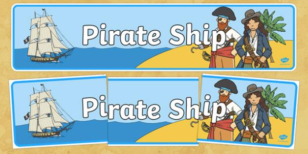 Pirate Ship Display Banner - Pirate, Pirates, Topic, Display, Posters, Freize, pirate, pirates, treasure, ship, jolly roger, ship, island, ocean