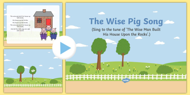 The Wise Pig Song PowerPoint