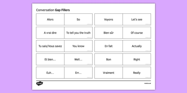 Expressions bouche-trous pour l'oral - french, Conversation, Oral Speaking, Gap Fillers