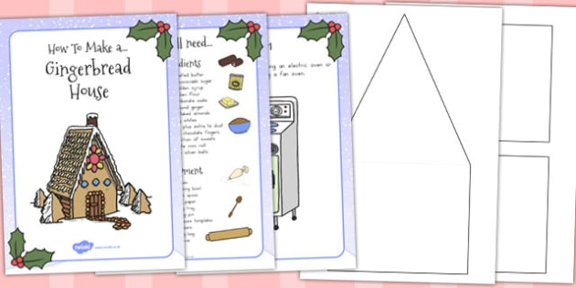 Gingerbread House Recipe Instructions - australia, gingerbread