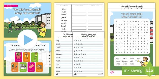 Grade 3 Phonics Ch Tch Spelling Pack Teacher Made