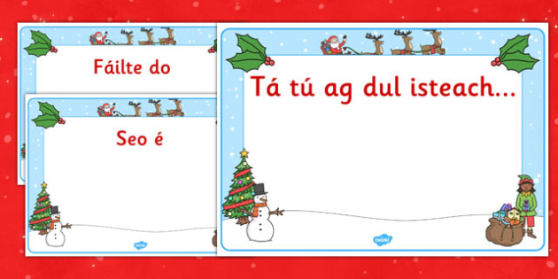 Christmas Editable Class Welcome Signs Gaeilge - gaeilge, christmas, christmas welcome signs, christmas themed welcome signs, welcome signs, editable welcome signs