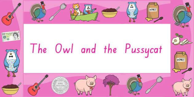 The Owl and The Pussycat Display Borders - border, display, story