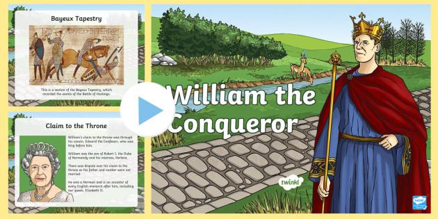 William the Conqueror Facts PowerPoint - fact, william, conqueror