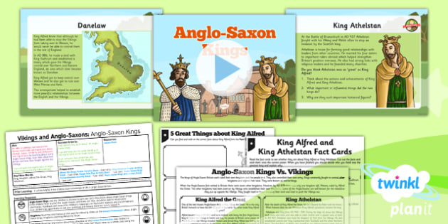 History: Vikings and Anglo-Saxons: Anglo Saxon Kings LKS2 Lesson Pack 2