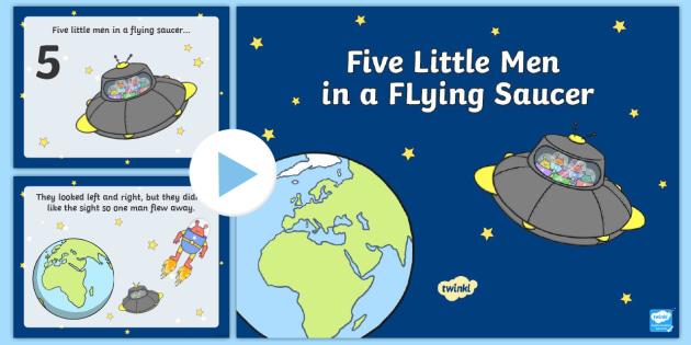 Five Little Men in a Flying Saucer PowerPoint - five little men in a flying saucer, five little men powerpoint, sing along powerpoint, nursery rhyme