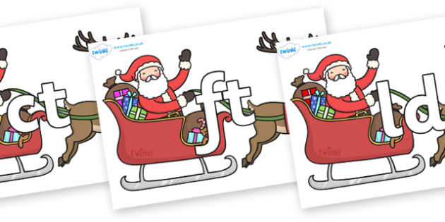 Final Letter Blends on Santa in Sleigh - Final Letters, final letter, letter blend, letter blends, consonant, consonants, digraph, trigraph, literacy, alphabet, letters, foundation stage literacy