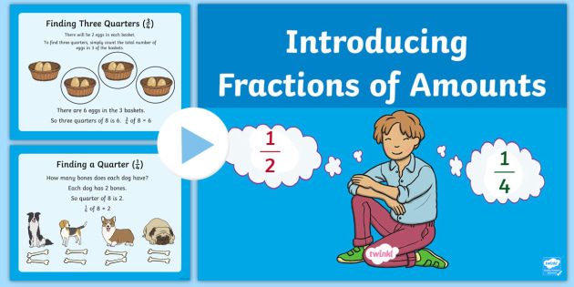 introduction to fractions of amounts powerpoint maths half