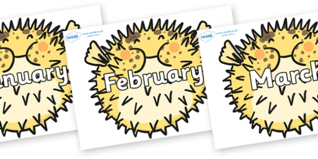 Months of the Year on Pufferfish - Months of the Year, Months poster, Months display, display, poster, frieze, Months, month, January, February, March, April, May, June, July, August, September