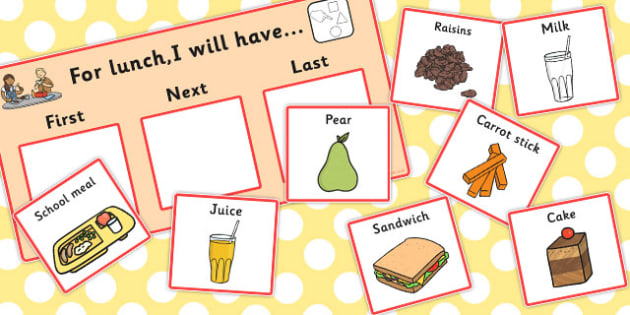 At Lunch Time I Will Have Choice Board - lunch time, I will have, cards
