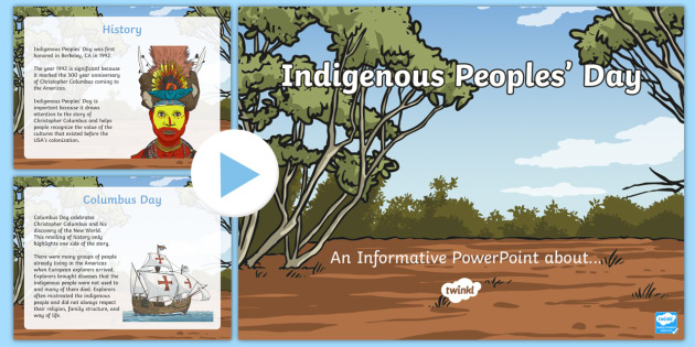 Indigenous Peoples' Day PowerPoint - Indigenous Peoples' Day, Columbus Day, Native American, native, Columbus