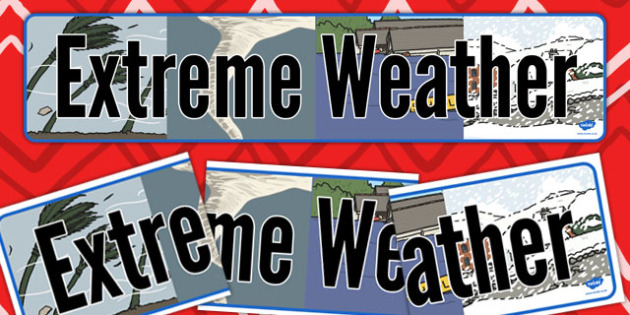 Extreme Weather Display Banner - extreme, weather, display banner