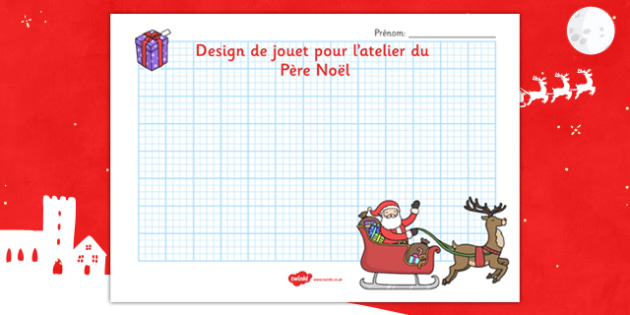 Design de jouet pour l'atelier du Père Noël French - french, nativity, topic, words, christmas