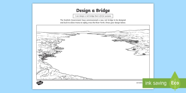 Design a Bridge Activity Sheet - worksheet, art and design, design a bridge, landmarks, structures, transport, technology