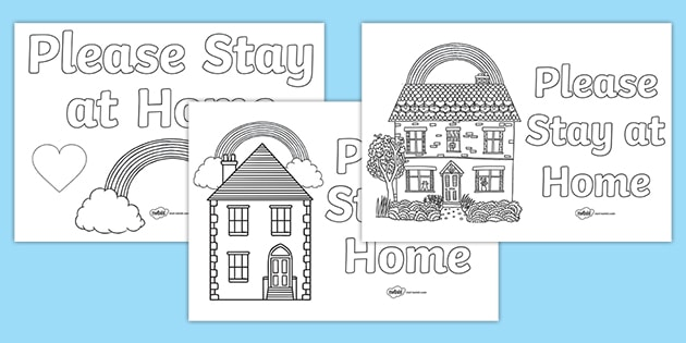 Stay At Home Colouring Posters Home Learning Resources