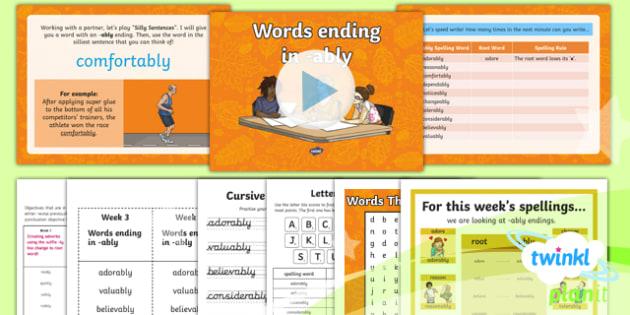 PlanIt Y6 Term 1B W3: Words Ending in  -ably Spelling Pack