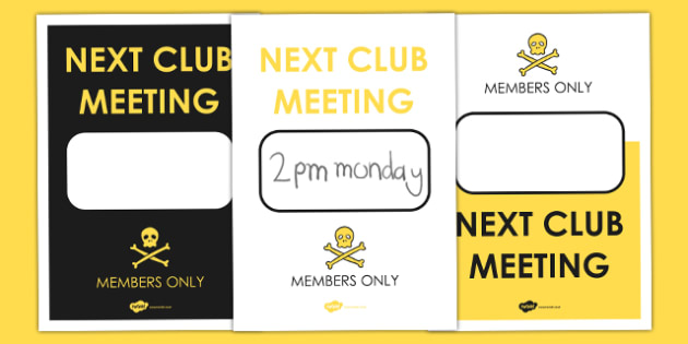 Next Club Meeting Date Poster - den, props, roleplay, display