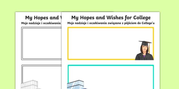 My Hopes and Wishes for College Activity Sheet Polish Translation - polish, Transition, College, Vocational Subjects, Transition Planning, Special Educational Needs, Hopes and Aspirations, worksheet