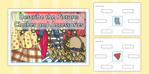 Describe the Picture - Clothes and Accessories - describe, picture, clothes