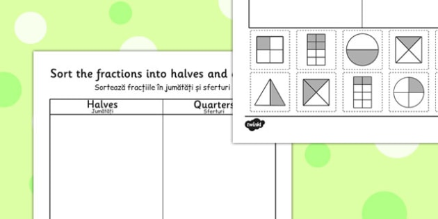 Halves and Quarters Sorting Worksheet Romanian Translation - romanian