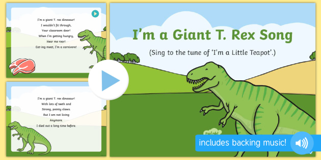 I M A Giant T Rex Song Powerpoint Teacher Made