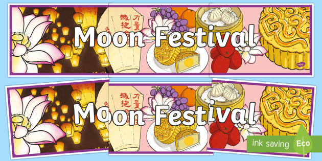 Moon Festival Display Banner - Moon Festival, south-east asia, festivals, global festivals, china, comprehension, reading,Australia