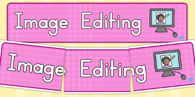 Image Editing Display Banner - banners, displays, edit, visual