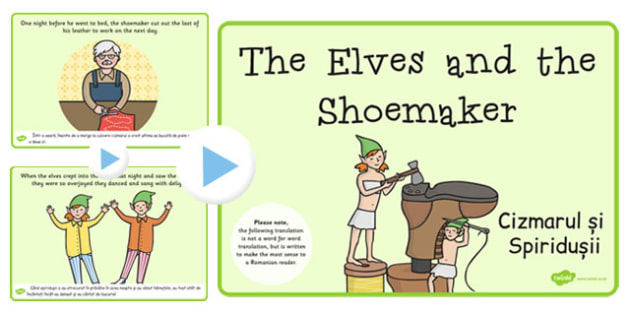 The Elves the Shoemaker Story PowerPoint EAL Romanian Translation