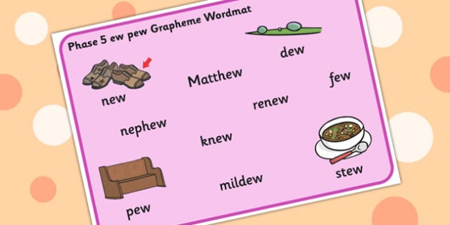 Phase 5 ew pew Word Mat - phase five, graphemes,  visual aid