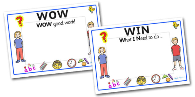 Editable WOW-WIN Display Signs - Wow good work, What I need to do, WOW, WIN, success criteria, criteria, editable sign, display, poster