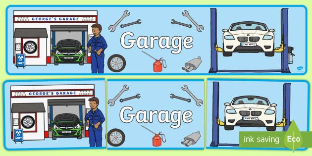 Mechanics/Garage Role Play Display Banner - Mechanics/Garage Role Play Pack, banner, garage,  mechanic, car, MOT, car parts, hydraulic lift, petrol, oil, role play, display, poster