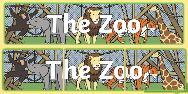 Zoo Role Play Display Banner Zoo Role Play Zoo At The Zoo Zoo