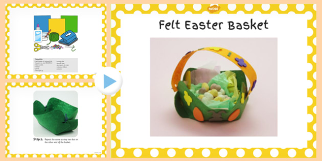 Felt Easter Baskets Craft PowerPoint - powerpoint, craft, easter