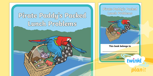 D&T: Pirate Paddy's Packed Lunch Problems KS1 Unit Book Cover