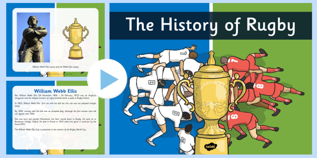 The History of Rugby PowerPoint - rugby, sport, world cup, england, sporting event, presentation, KS1, KS2