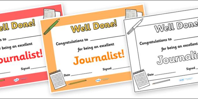 Journalist Journalism Award Certificate - journalist, journalism, journalists, writing, report, certificates, award, well done, reward, medal, rewards, school, general, certificate, achievement
