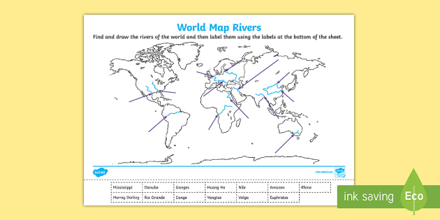 World Map Rivers Labelling Activity World Map Rivers - World map labels