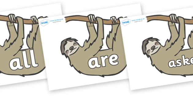 Tricky Words on Sloths - Tricky words, DfES Letters and Sounds, Letters and sounds, display, words