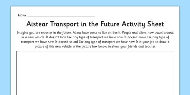 Aistear Transport in the Future Activity Sheet - roi, irish, republic of ireland, aistear, transport, worksheet