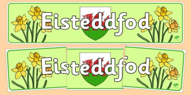 Baner Arddangos 'Eisteddfod' - welsh, cymraeg, eisteddfod, cymru