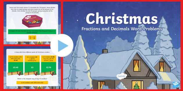 UKS2 Fractions and Decimals Word Problems Christmas PowerPoint
