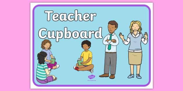 Teacher Cupboard A4 Display Poster - teacher cupboard, display poster, display, poster