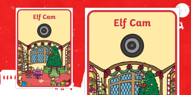 Elf Cam Display Poster - Christmas, Nativity, Jesus, xmas, Xmas, Father Christmas, Santa, St Nic, Saint Nicholas, traditions,