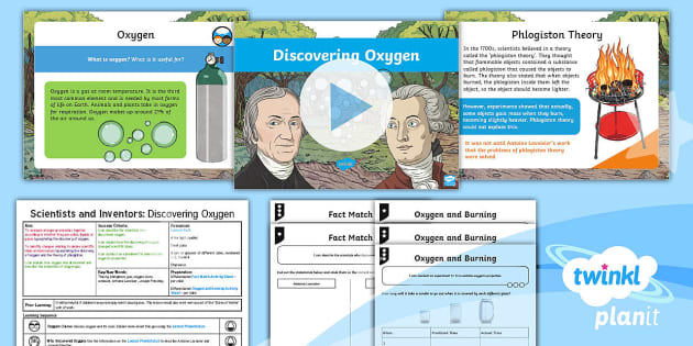 Science: Scientists and Inventors: Discovering Oxygen Year 4 Lesson
