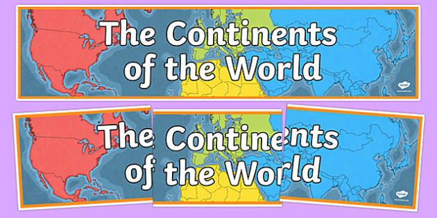 Countries And Continents Display Primary Resources Page - Different continents of the world