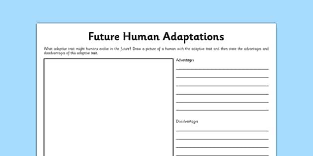 Future Human Adaptations Worksheet / Activity Sheet - human