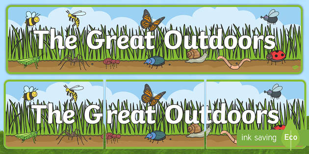 The Great Outdoors: The Great Outdoors Display Banner