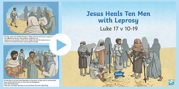 Jesus Heals Ten Men With Leprosy Powerpoint Teacher Made
