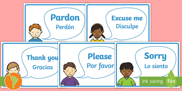 Good Manners Vocabulary Display Posters English Spanish Good Manners Perdón, no entendí muy bien lo que dijo. good manners vocabulary display posters