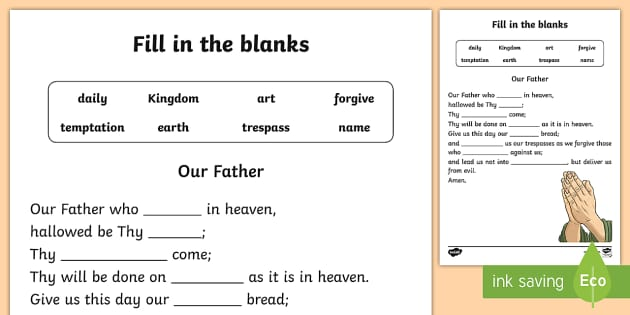 our father fill in the blanks worksheet activity sheet. Black Bedroom Furniture Sets. Home Design Ideas